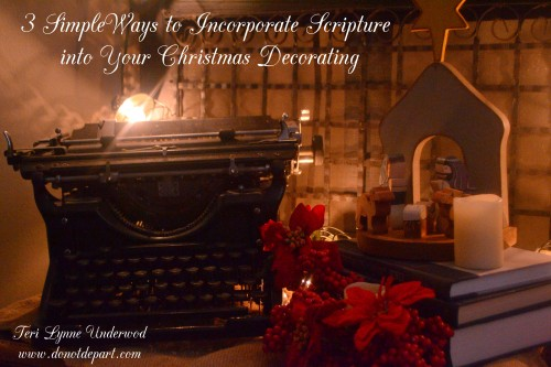 3 Simple Ways to Incorporate Scripture into Your Christmas Decor
