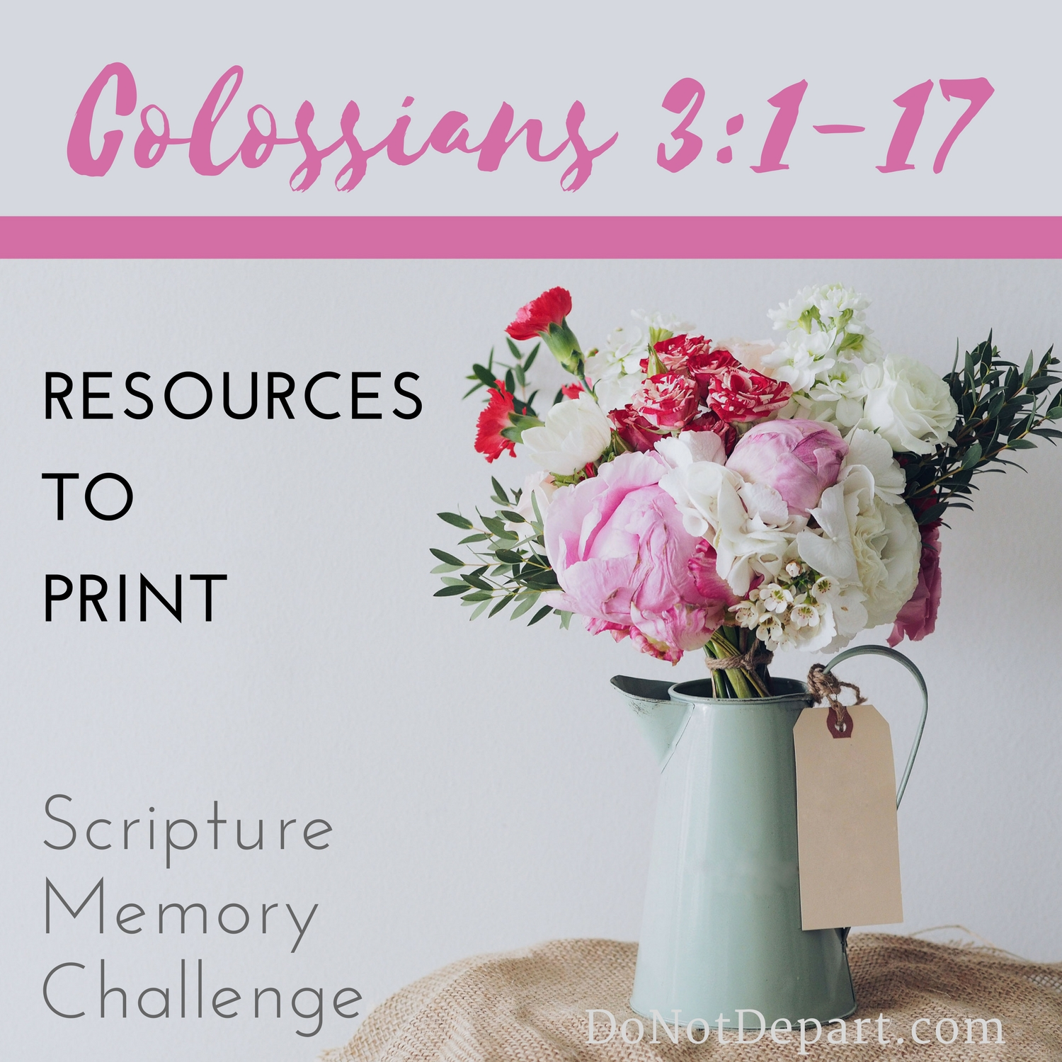 Resources To Memorize Colossians 3 1 17 Printables