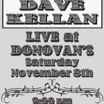 Live Music by DAVE KELLAN!