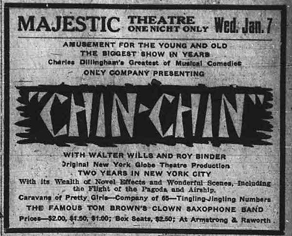 """""""Chin Chin"""" at the Majestic Theatre – Lethbridge, Alberta, Canada – Jan 7, 1920"""