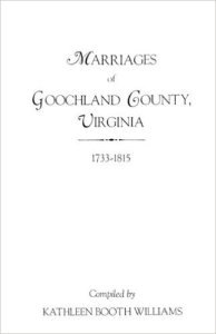 Book Cover - Marriages of Goochland County Virginia 1733-1815