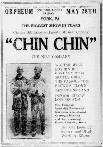 "Ad showing ""Chin Chin"" to play at the Orpheum Theater on May 28th [1920]."