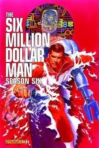 Six Million Dollar man 1 cover