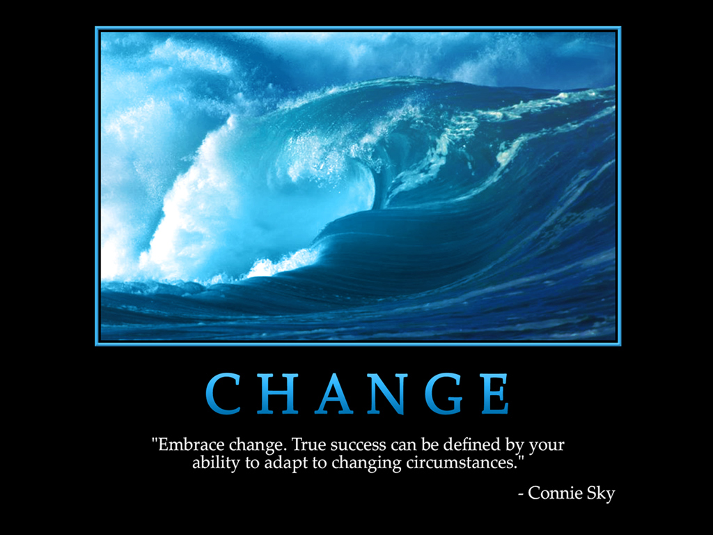 Motivational Wallpaper On Change Embrace Change True