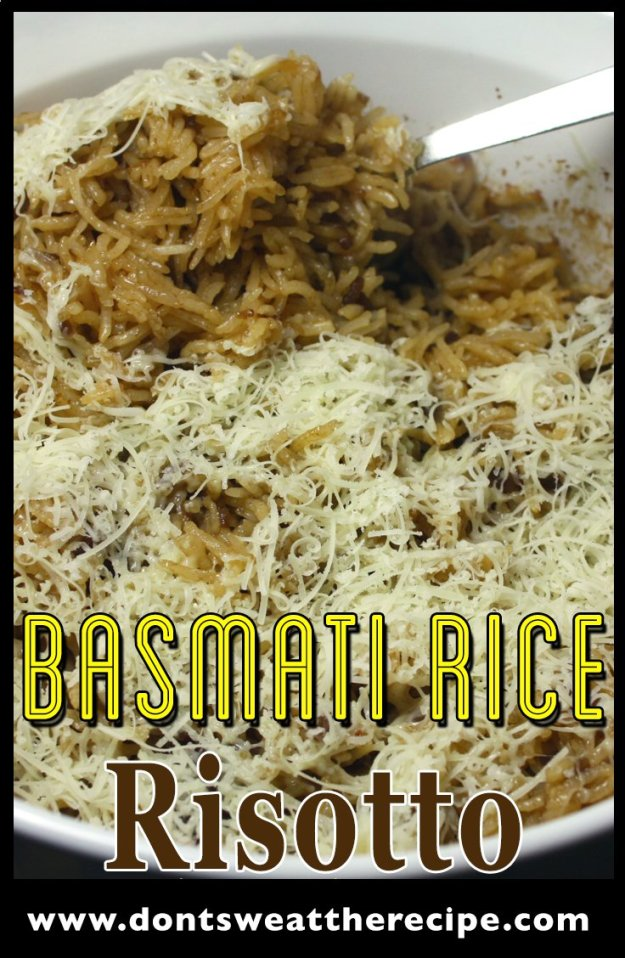 Basmati Rice Risotto - This dish is not pretty but it is Ah-MAZING! This is a must have side dish recipe. by Don't Sweat The Recipe