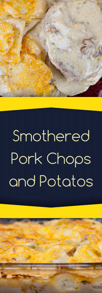 Smothered Pork Chops and Potatoes - Super easy, tender, moist pork chops and creamy potatoes.