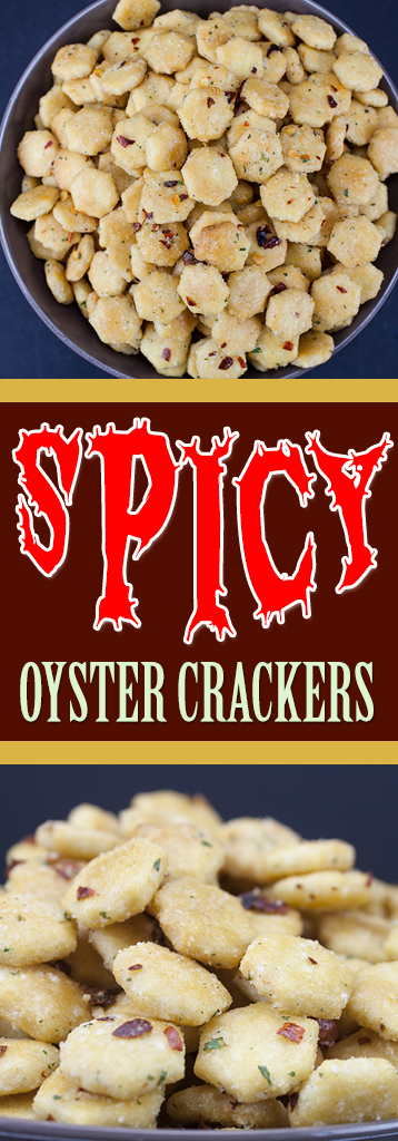 Spicy Seasoned Oyster Crackers Don T Sweat The Recipe