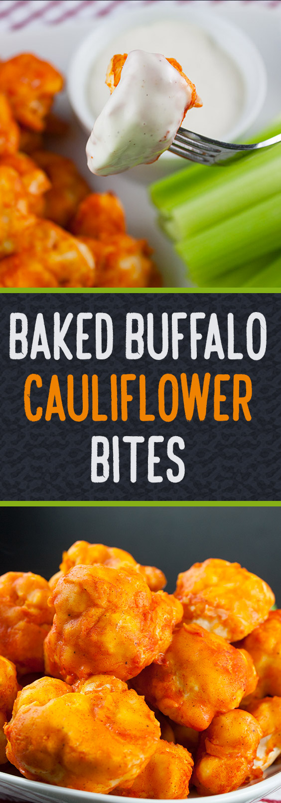 Baked Buffalo Cauliflower Bites - Crispy on the outside and just tender enough on the inside. The vegetarian buffalo wing!