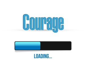 Courage Loading small