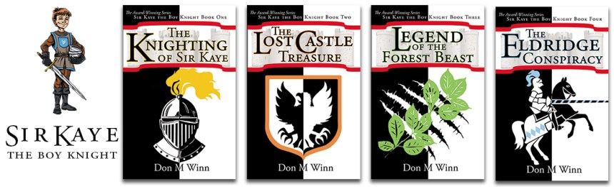 The four-book Sir Kaye the Boy Knight series by Don M. Winn displaying the new cover designs.