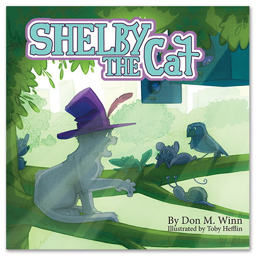 Cover of picture book Shelby the Cat, by Don M. Winn, showing Shelby up in his treehouse telling stories to mice and birds and frogs and bugs.