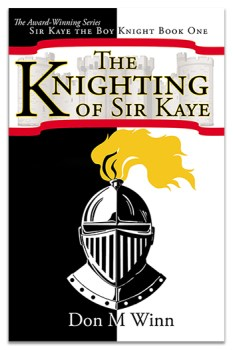 Adventure chapter books for kids. Cover of The Knighting of Sir Kaye, by Don M. Winn. The cover is divided vertically in half. The left half is black and the right half is white. A black and white knight's helmet is centered in the lower half of the page. The left half of the helmet is white and the right half of the helmet is black, to contrast with the background. A yellow plume adorns the helmet and a red-bordered banner with a faint image of a castle on it at the top of the cover contains the title of the book.