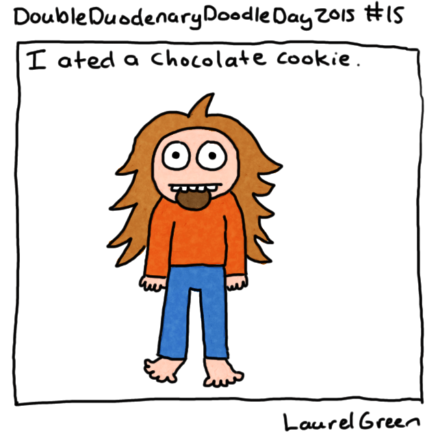 a drawing of laurel green with a chocolate cookie hanging out of her mouth