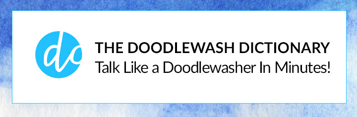 The Doodlewash Dictionary - doodlewash, doodlewashing, doodlewasher, doodlewashed - Learn who to talk like a doodlewasher in minutes!