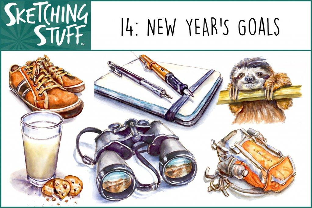 Sketching Stuff Episode 14 Artwork New Year's Goals - Doodlewash