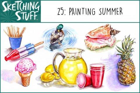 Sketching Stuff Episode 25 Artwork Painting Summer