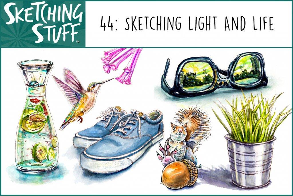 Sketching Stuff Episode 44_Sketching Light And Life Album Art