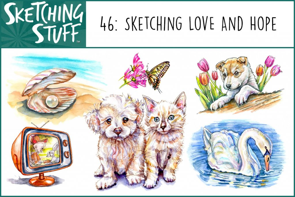 Sketching Stuff Episode 46_Sketching Love And Hope Album Art