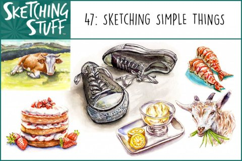 Sketching Stuff Podcast Episode 47 Album Art Sketching Simple Things