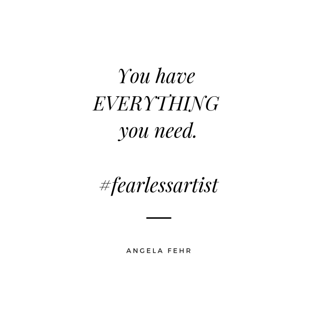 Abundance Quote You Have Everything You Need by Angela Fehr