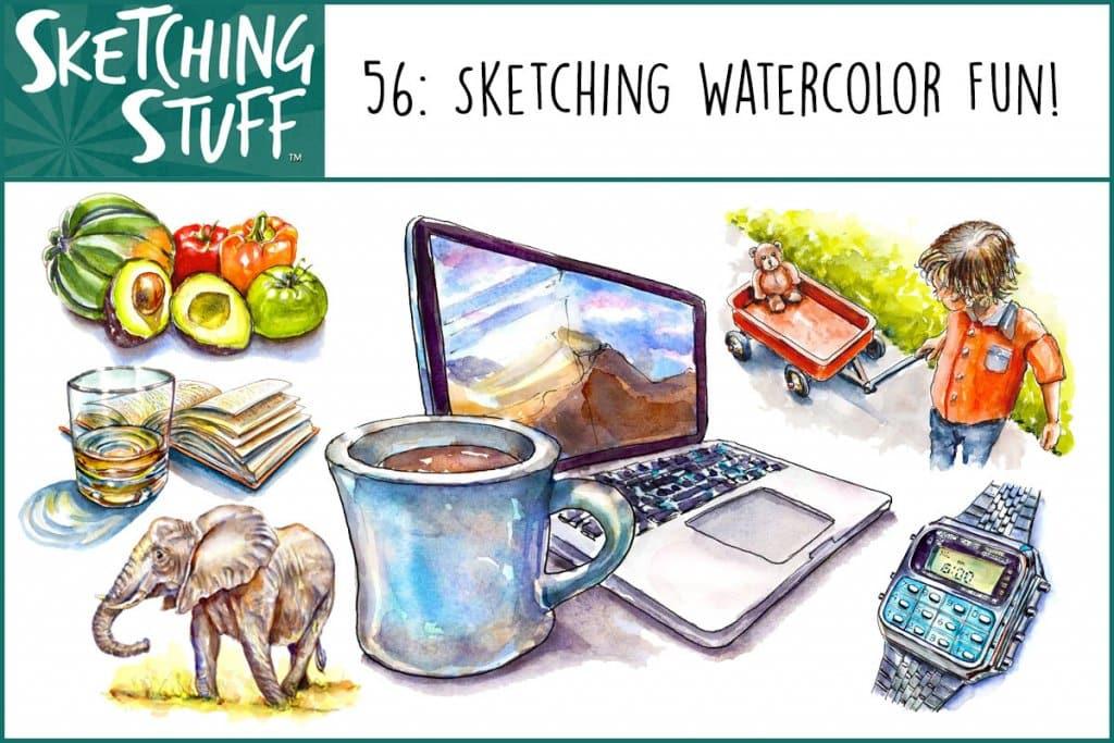 Sketching Stuff Podcast Episode 56_Sketching Watercolor Fun Album Art