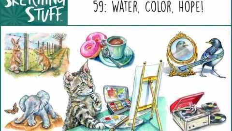 Sketching Stuff Episode 59 Album Art Water Color Hope