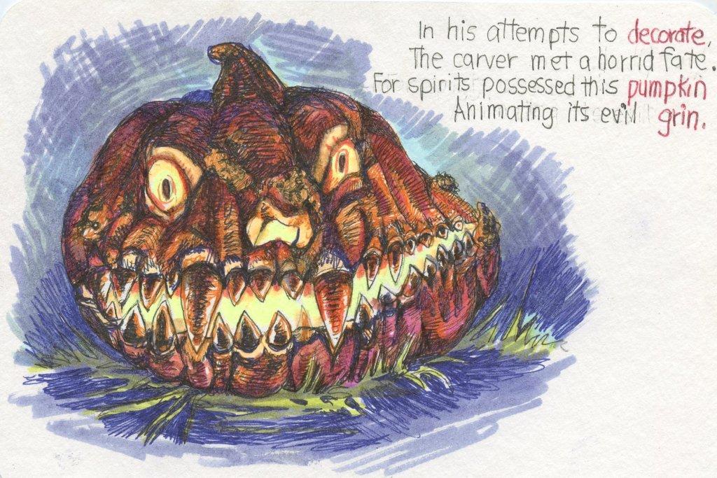 Prompts: Decorate, Pumpkin, Grin. Did you know that jack'o'lanterns were originally carv