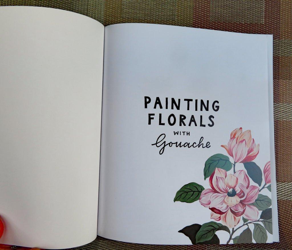 Painting Florals With Gouache Title Page by Vidhi Khandelwal