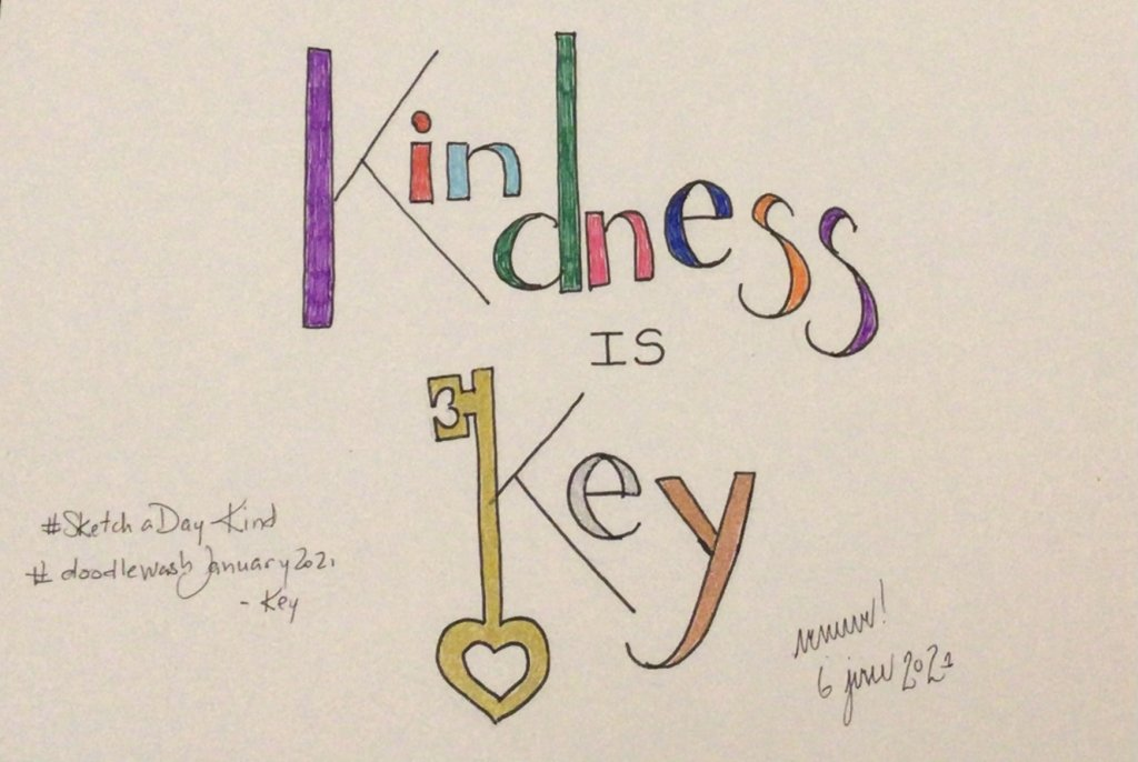 """My other prompt was """"kind"""" and after the type of day it was today, I think we all need to rememb"""