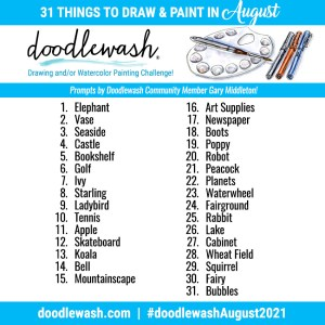 Doodlewash August 2021 Art Drawing Watercolor or Drawing Challenge Prompts