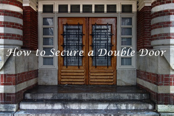 How to Secure a Double Door