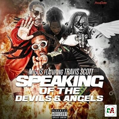 Migos – Speaking Of The Devils And Angels