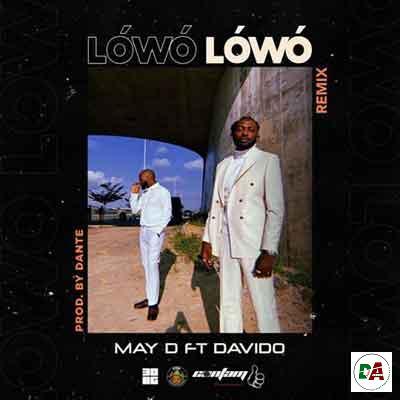May-D-–-Lowo-Lowo-Remix-ft.-Davido_(dopearena2.com)