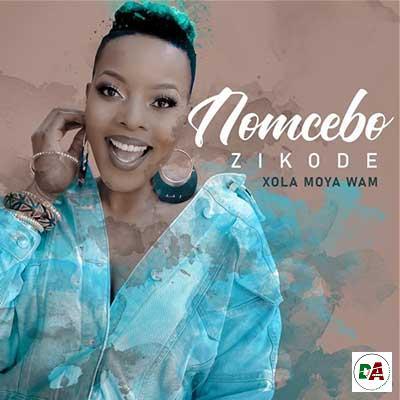 Nomcebo-Zikode-–-Xola-Moya-Wam-ft.-Master-KG_(dopearena2.com)