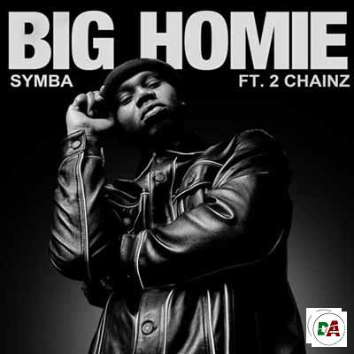 Symba-Big-Homie-ft.-2-Chainz_(dopearena2.com)