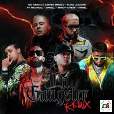 Nio García, Casper Mágico & Flow La Movie - La Gangster (Remix) ft. Darell, Arcángel, Noriel & Bryant Myers