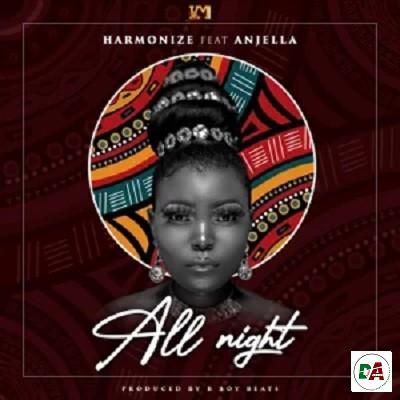 Harmonize - All Night ft. Anjella