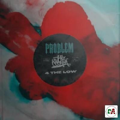 Problem & Wiz Khalifa 4 THE LOW