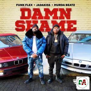 Funkmaster Flex, Jadakiss, Murda Beatz – Damn Shame
