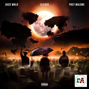 Juice WRLD, Clever, Post Malone – Life's a Mess II