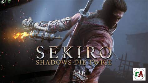 Sekiro Shadows Die Twice Download Free