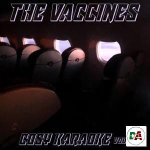 The Vaccines – Cosy Karaoke, Vol. 1