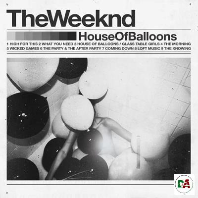 The Weeknd – House of Balloons (Original)
