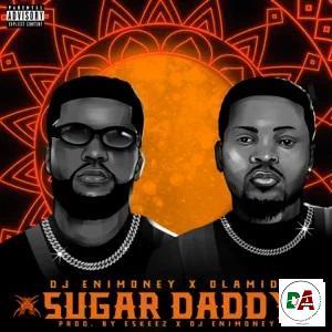 DJ Enimoney - Sugar Daddy ft Olamide