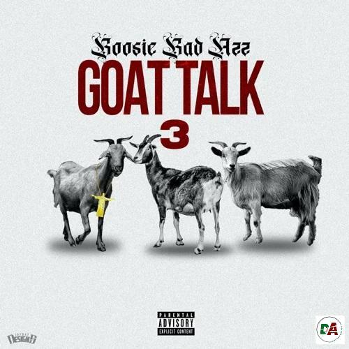 Boosie Badazz – Goat Talk 3