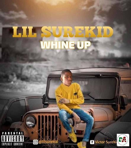 Lil Surekid - Whine Up