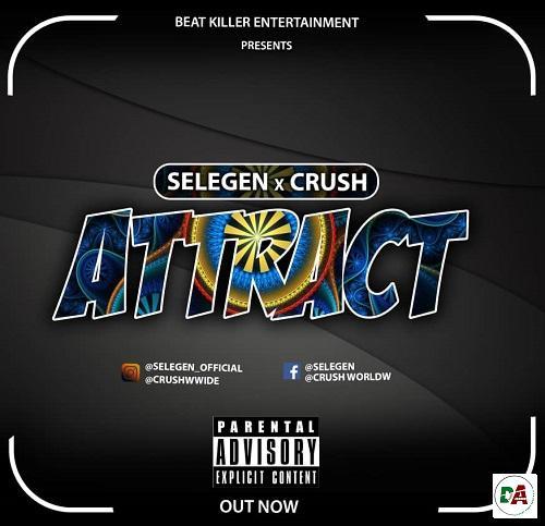 Selegen X Crush - Attract