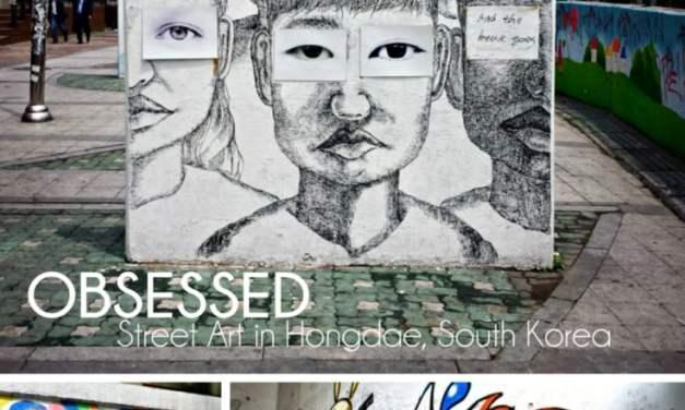 OBSESSED: Street Art in Hongdae South Korea