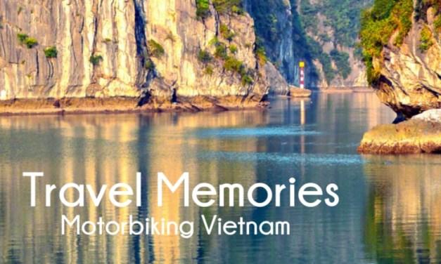 Favorite Travel Memories: Motorbiking Vietnam