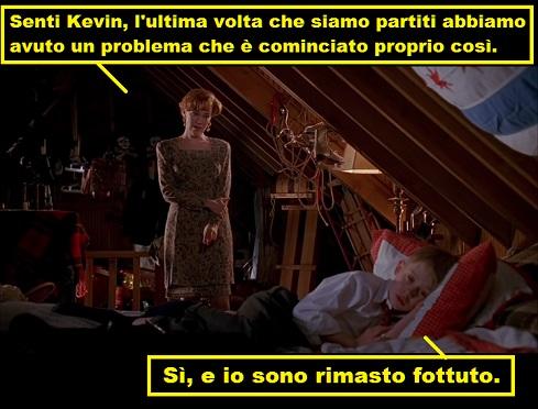 Kevin McCallister che nel doppiaggio italiano di Mamma ho riperso l'aereo dice sono rimasto fottuto